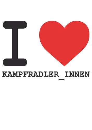 I love Kampfradler_innen